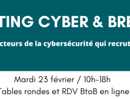Le Jobdating Cyber &  Bretagne – 23/02/21 – En ligne